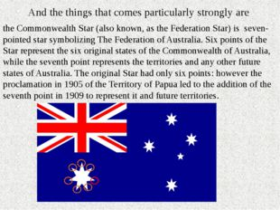 And the things that comes particularly strongly are the Commonwealth Star (al