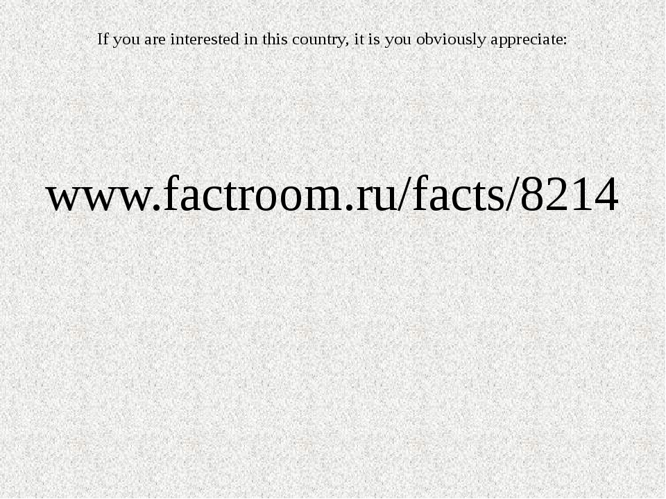 If you are interested in this country, it is you obviously appreciate: www.fa...