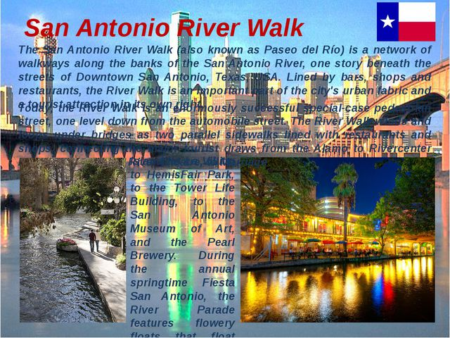 San Antonio River Walk The San Antonio River Walk (also known as Paseo del Rí...