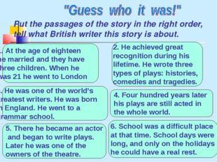 Put the passages of the story in the right order, tell what British writer th
