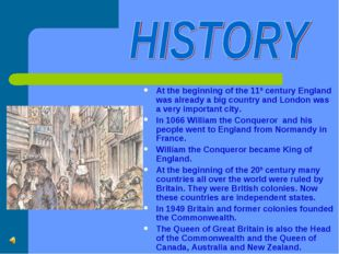 At the beginning of the 11th century England was already a big country and Lo