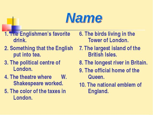 1. The Englishmen's favorite drink. 2. Something that the English put into te...