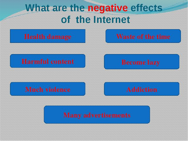 What are the negative effects of the Internet Health damage Many advertisemen...