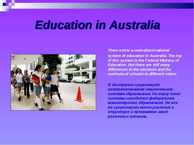 Education in Australia There exists a centralized national system of educati...