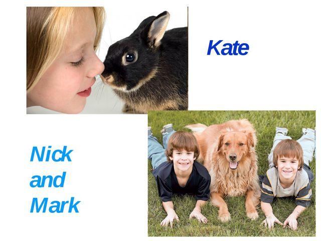 Kate Nick and Mark