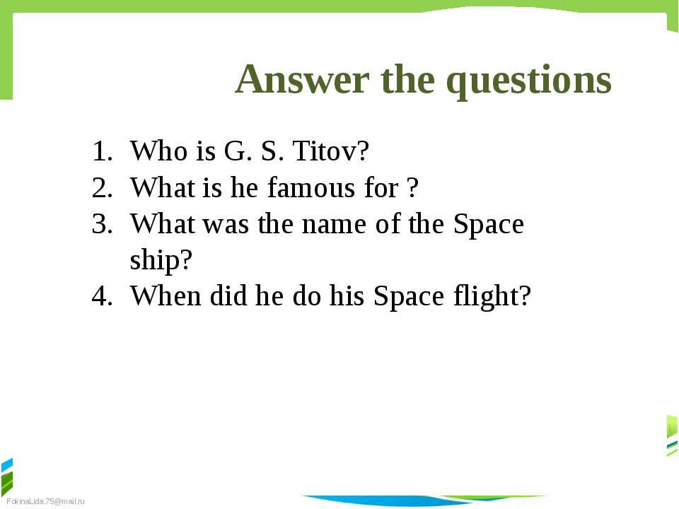 Answer the questions Who is G. S. Titov? What is he famous for ? What was the...