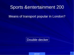 Sports &entertainment 300 Wembley Stadium The largest stadium in Great Britai