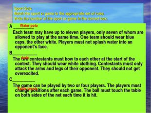 Sport Quiz. Match the sport or game to the appropriate set of rules. Write th
