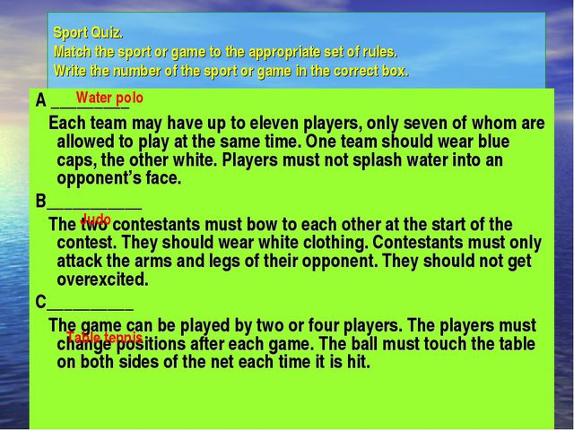 Sport Quiz. Match the sport or game to the appropriate set of rules. Write th...