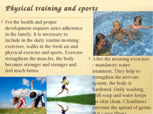 Physical training and sports For the health and proper development requires s