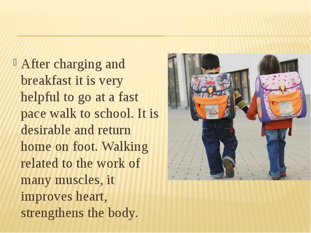 After charging and breakfast it is very helpful to go at a fast pace walk to...