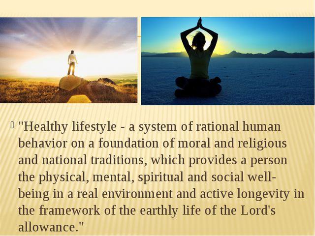 """""""Healthy lifestyle - a system of rational human behavior on a foundation of..."""