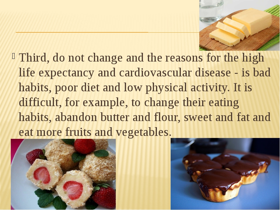 Third, do not change and the reasons for the high life expectancy and cardio...