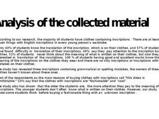 Analysis of the collected material According to our research, the majority of
