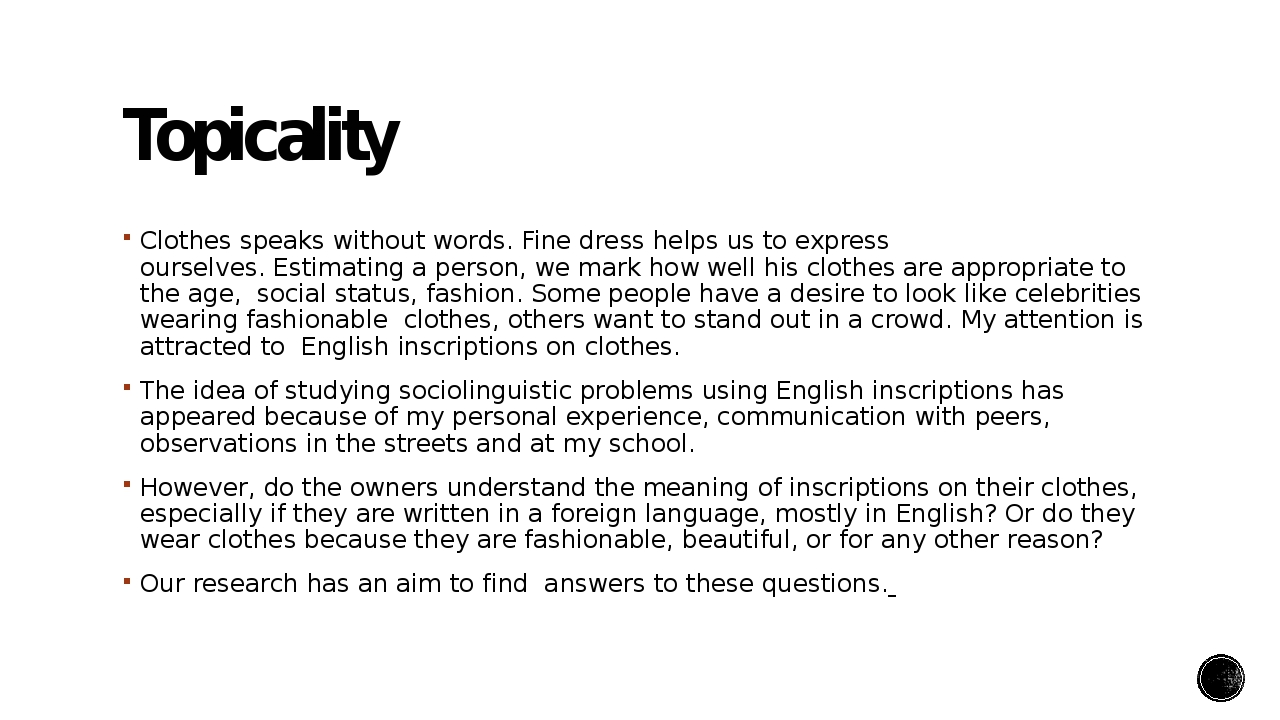 Topicality Clothes speaks without words. Fine dress helps us to express ourse...