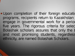Upon completion of their foreign educational programs, recipients return to K
