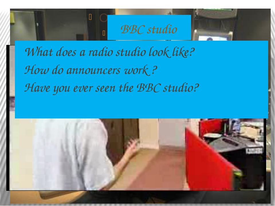 BBC studio What does a radio studio look like? How do announcers work ? Have...