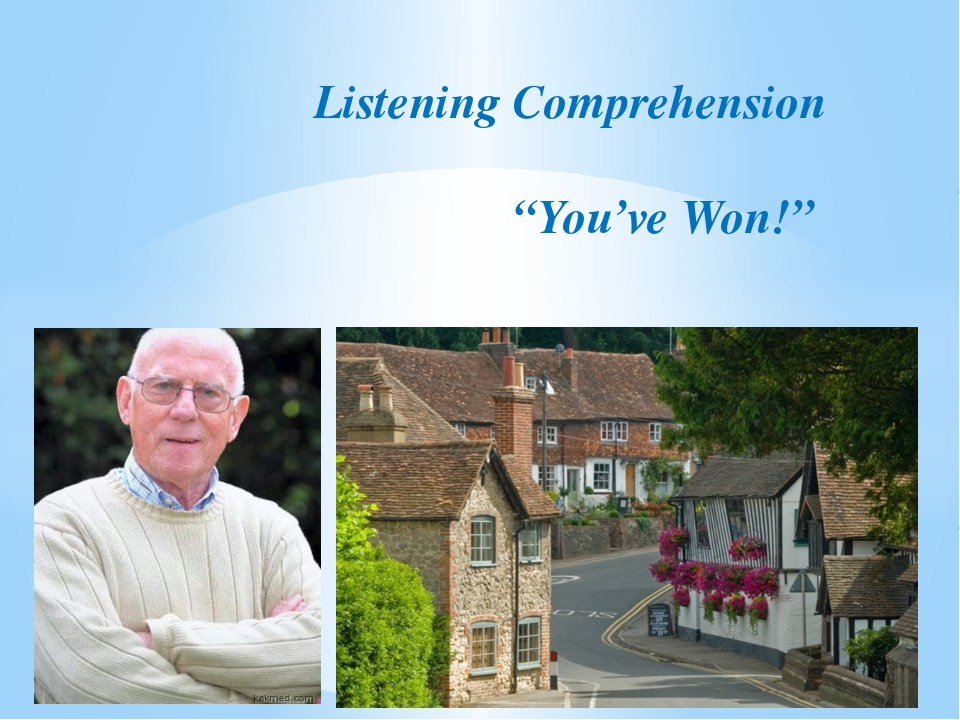 "Listening Comprehension ""You've Won!"""