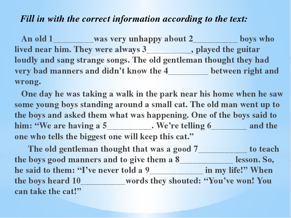 Fill in with the correct information according to the text: An old 1________...