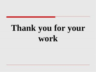 Thank you for your work