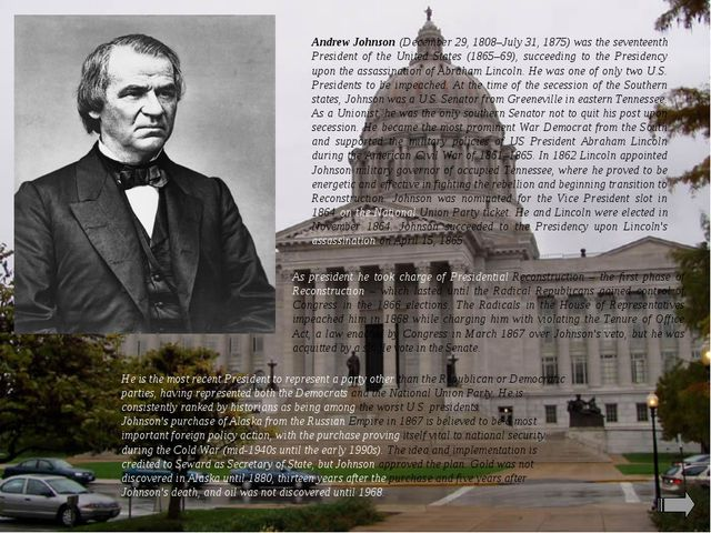 Andrew Johnson (December 29, 1808–July 31, 1875) was the seventeenth Presiden...