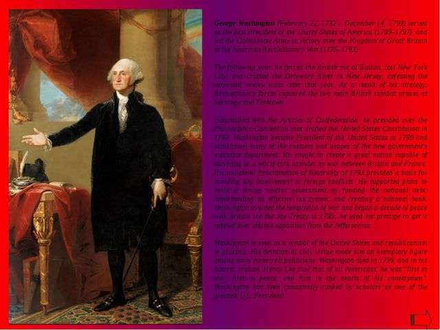 George Washington (February 22, 1732 – December 14, 1799) served as the first...