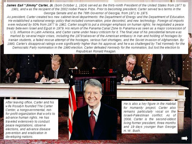 """James Earl """"Jimmy"""" Carter, Jr. (born October 1, 1924) served as the thirty-ni..."""