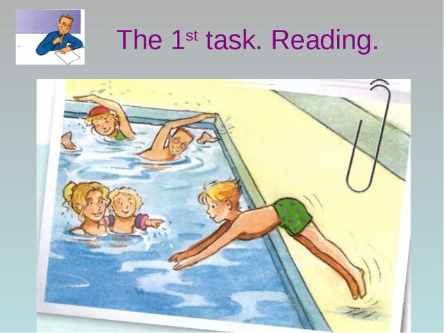 The 1st task. Reading.
