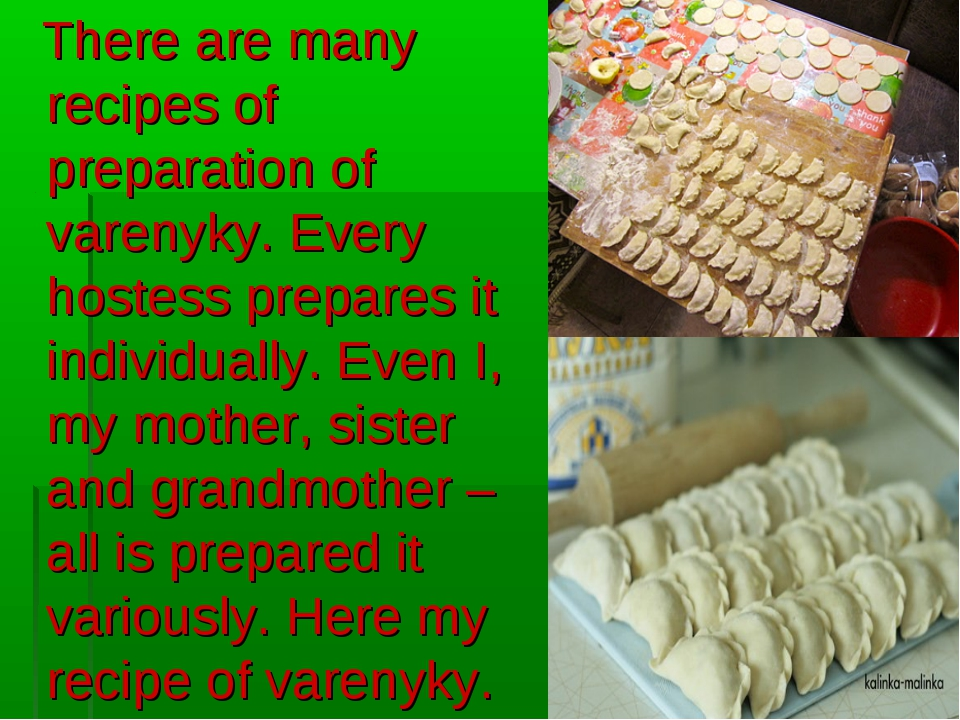 There are many recipes of preparation of varenyky. Every hostess prepares it...