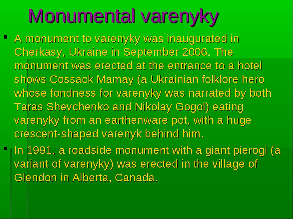 Monumental varenyky A monument to varenyky was inaugurated in Cherkasy, Ukra...