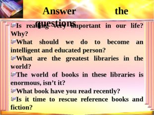 Is reading very important in our life? Why? What should we do to become an in
