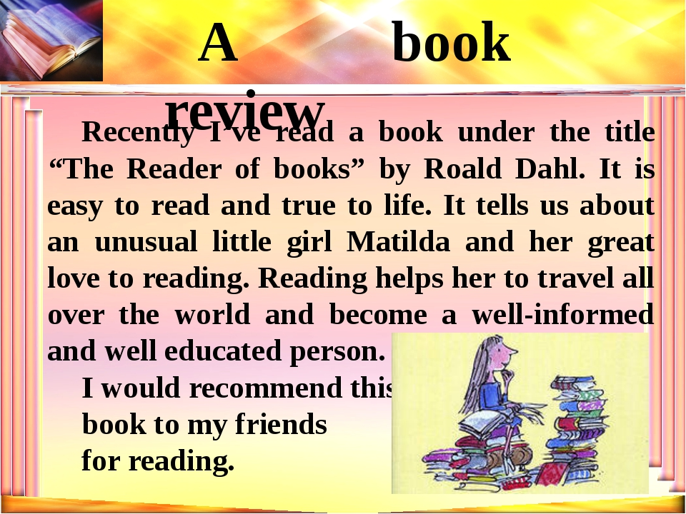 "Recently I've read a book under the title ""The Reader of books"" by Roald Dahl..."
