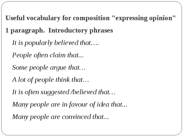 "Useful vocabulary for composition ""expressing opinion"" 1 paragraph. Introduct..."