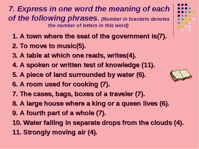 7. Express in one word the meaning of each of the following phrases. (Number...