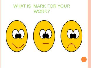 WHAT IS MARK FOR YOUR WORK?