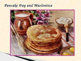 Pancake Day and Maslenitsa