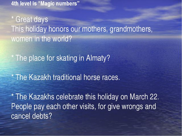 "4th level is ""Magic numbers""  * Great days  This holiday honors our mothers,..."