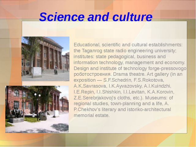 Science and culture Educational, scientific and cultural establishments: the...