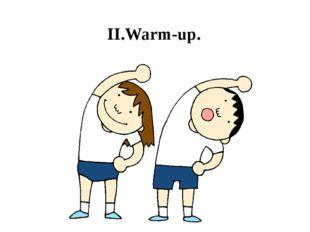 II.Warm-up.