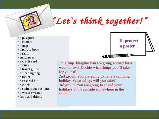 """""""Let`s think together!"""" To protect a poster • a passport • a camera • a map..."""
