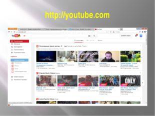 http://youtube.com