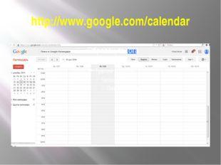 http://www.google.com/calendar