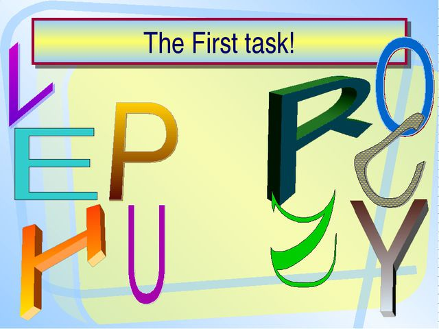 The First task!