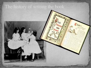 The history of writing the book