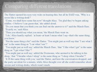 Comparing different translations The Hatter opened his eyes very wide on hear
