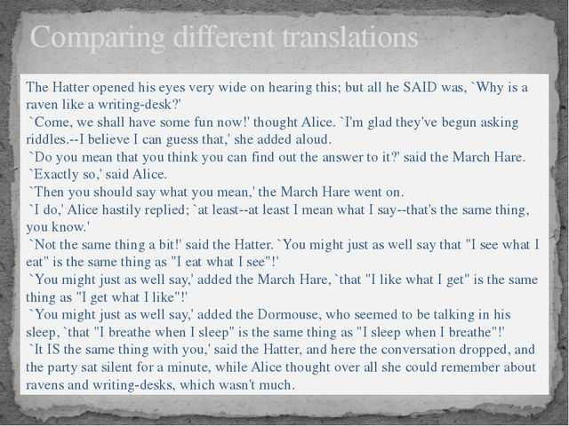 Comparing different translations The Hatter opened his eyes very wide on hear...