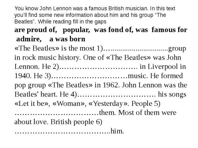 You know John Lennon was a famous British musician. In this text you'll find...