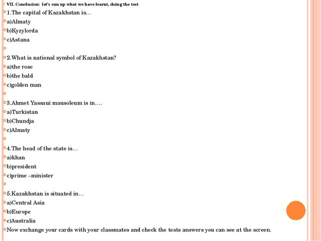 VII. Conclusion: let's sun up what we have learnt, doing the test 1.The capit...