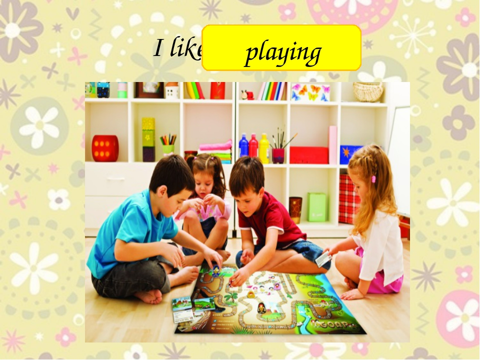 I like ________ playing