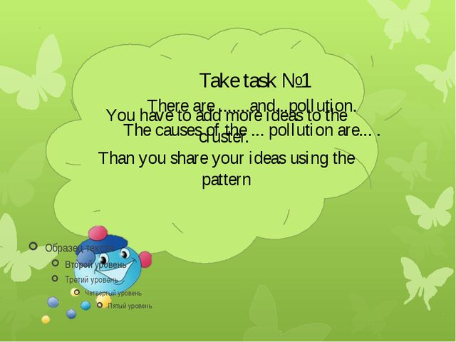 Take task №1 You have to add more ideas to the cluster. Than you share your...